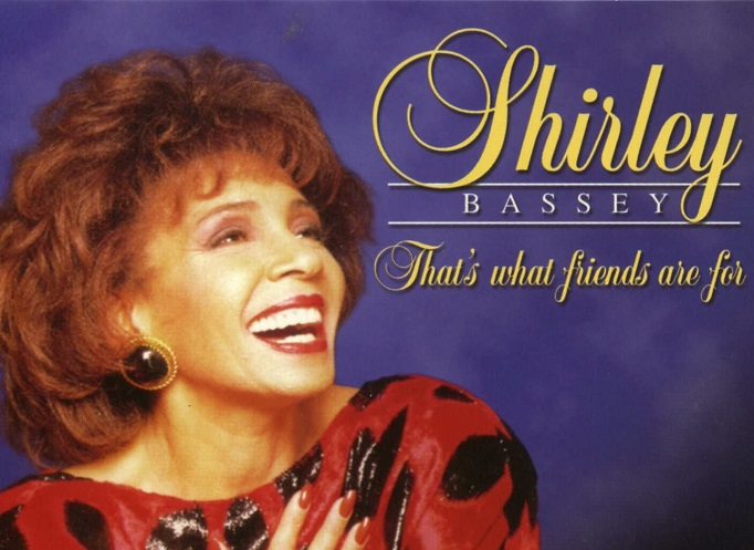 that what friends are for shirley bassey