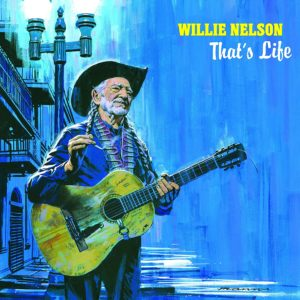 Willie Nelson Thats Life Album 300x300